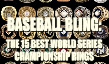 Baseball Bling: 15 Best World Series Championship Rings