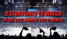 9 Storylines To Watch In The 2012 Stanley Cup Playoffs