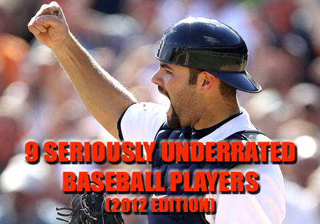 underrated baseball players 2012