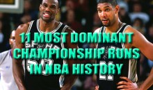 11 Most Dominant Championship Runs in NBA History
