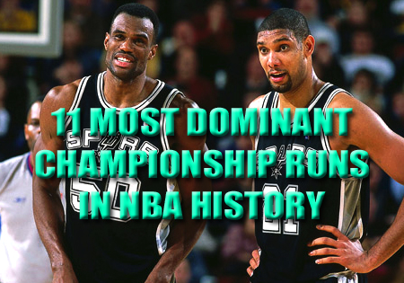 most dominant championship runs in nba history
