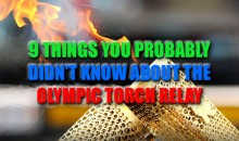 9 Things You Probably Didn't Know About the Olympic Torch Relay