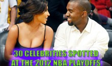 30 Celebrities Spotted At The 2012 NBA Playoffs