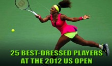 25 Best Dressed Tennis Players at the 2012 US Open