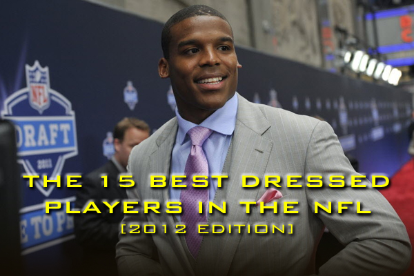 best dressed players nfl 2012