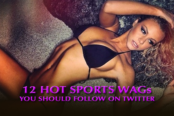 hot sports wags you should follow on twitter