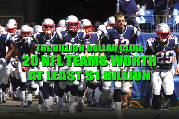 nfl teams worth $1 billion most valuable nfl teams