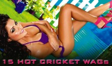 15 Hot Cricket WAGs