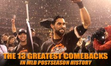 The 13 Greatest Comebacks in MLB Postseason History