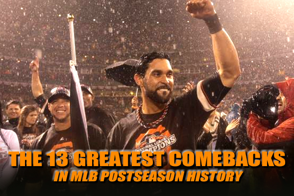 greatest comebacks baseball mlb playoff postseason history