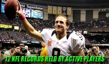 12 NFL Records Held by Active Players
