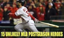 15 Unlikely MLB Postseason Heroes