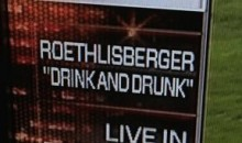 "ESPN Apologizes for Roesthlisberger ""Drink and Drunk Offense"" Graphic (Video)"