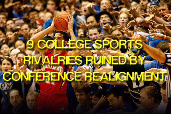 college rivalries ruined by realignment