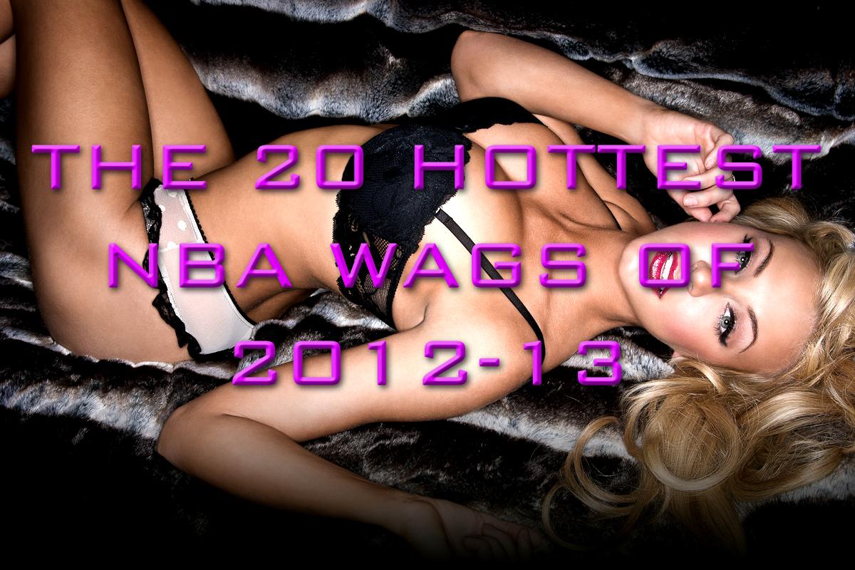 nba wags 2012-13
