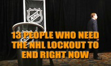 13 People Who Need the NHL Lockout to End Right Now