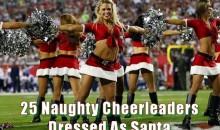 25 Naughty Cheerleaders Dressed As Santa