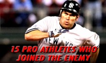 15 Pro Athletes Who Joined the Enemy