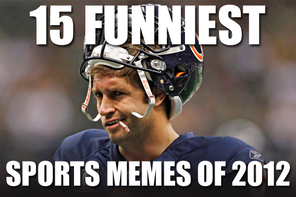 15 Best Sports Memes Of 2012 Total Pro