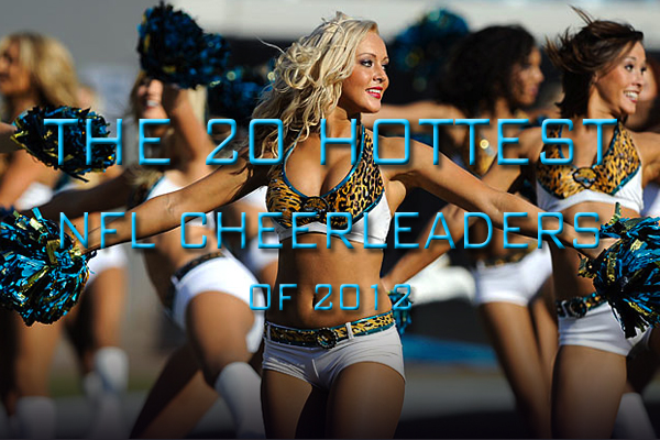 hottest nfl cheerleaders of 2012