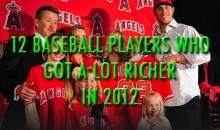 12 Baseball Players Who Got a Lot Richer in 2012
