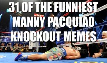 31 of the Funniest Manny Pacquiao Knockout Memes