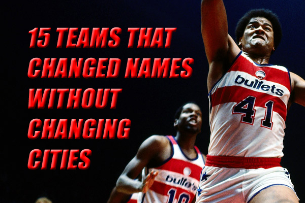 teams that changed names without moving cities