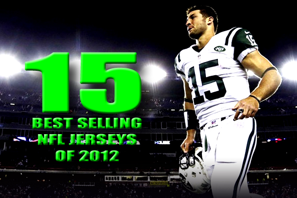 purchase cheap 67e53 b69f7 15 Best Selling NFL Jerseys of 2012 | Total Pro Sports
