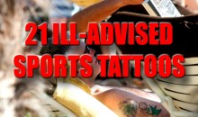 21 Ill-Advised Sports Tattoos