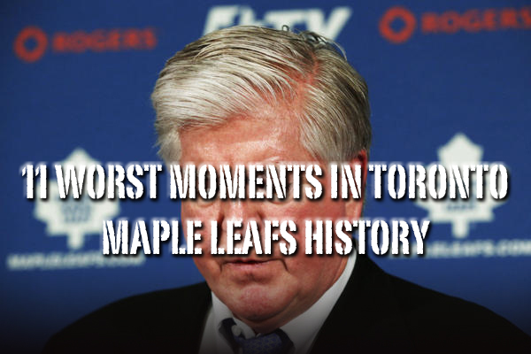 worst moments maple leafs history