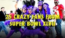 25 Crazy Super Bowl XLVII Fans