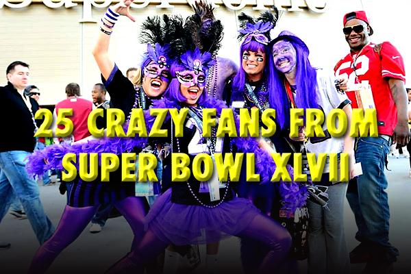 crazy fans super bowl xlvii