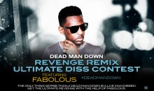 PROMO: Dead Man Down and Fabolous Present the Revenge Remix Contest