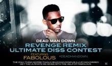 PROMO: Dead Man Down and Fabolous Present the Revenge Remix Contest