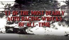 11 of the Most Deadly Auto Racing Wrecks of All-Time