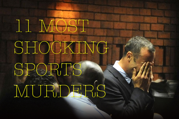 most shocking sports murders