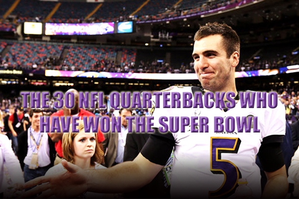 super bowl winning quarterbacks - quarterbacks who have won the super bowl