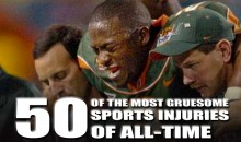 50 of the Most Gruesome Sports Injuries of All-Time