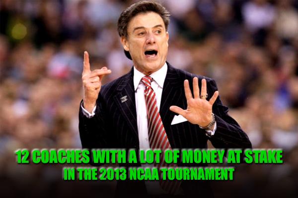 ncaa tournament coach bonuses 2013