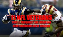 11 NFL Veterans You'll Probably See Wearing Different Uniforms Next Season