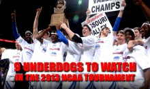 9 Underdogs to Watch in the 2013 NCAA Tournament