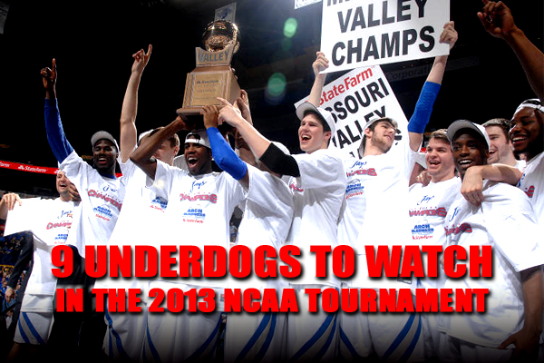 underdogs to watch 2013 ncaa tournament (march madness)