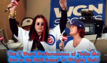 "The 9 Worst Performances of ""Take Me Out to the Ball Game"" at Wrigley Field"