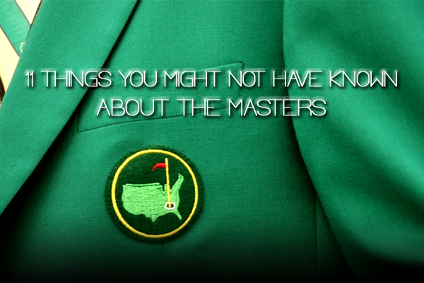 2013 Masters (Augusta National) facts trivia - things you might not have known