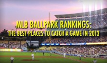 MLB Ballpark Rankings: The Best Places to Catch a Game in 2013