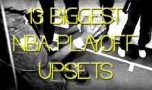 13 Biggest NBA Playoff Upsets