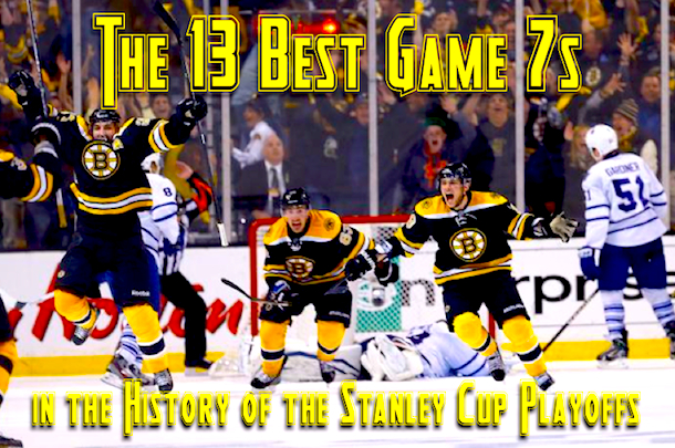 best game 7s nhl stanley cup playoffs
