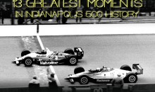 13 Greatest Moments in Indianapolis 500 History