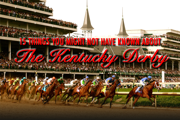 kentucky derby trivia facts (things you might not have known about the kentucky derby)