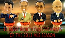 11 Most Ridiculous Giveaways of the 2013 MLB Season
